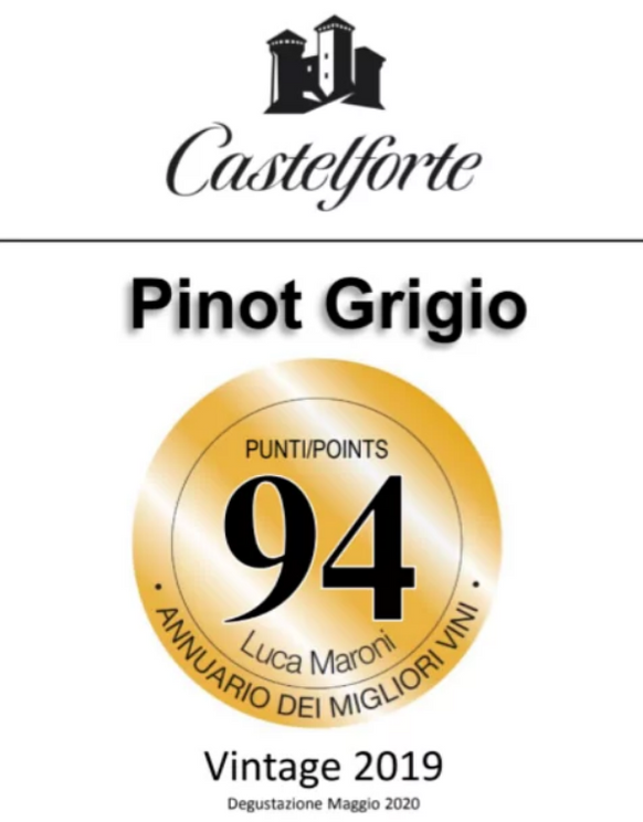 Castelforte Pinot Grigio 2019 DOC (Pinot Grigio Delle Venezie, 100% Pinot Grigio) (Luca Maroni: 94 pts)